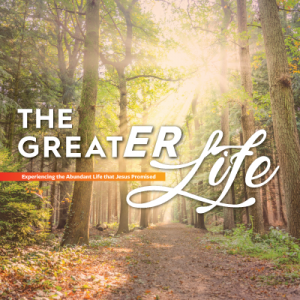The Greater Life